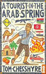 A Tourist in the Arab Spring is out now