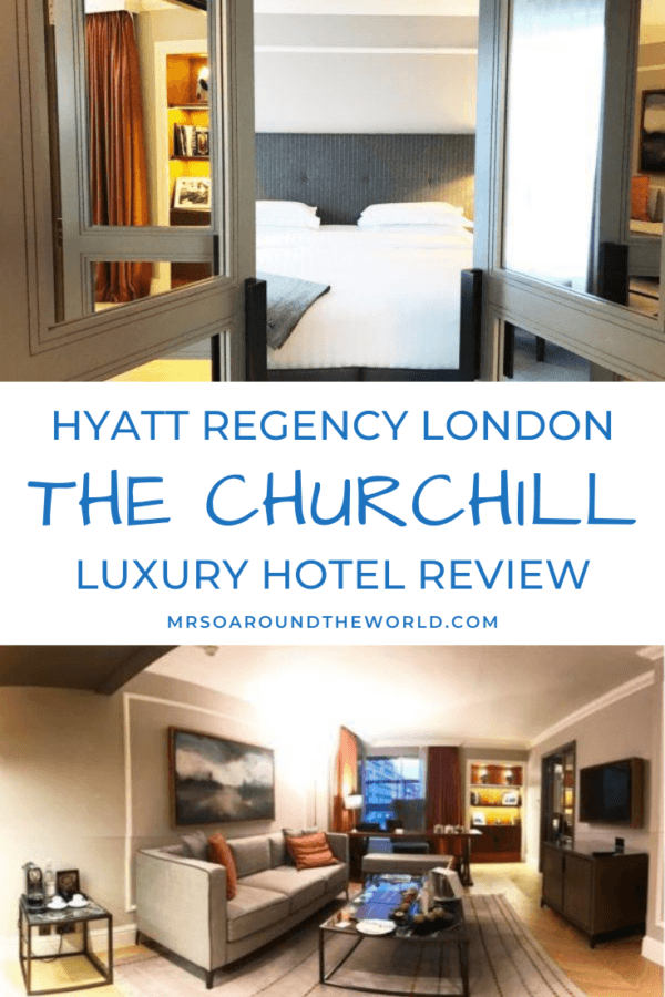 Hyatt Regency London The Churchill Luxury Hotel Review