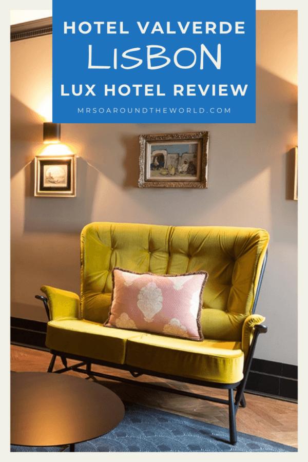 Hotel Valverde Lisbon - Luxury Hotel Review