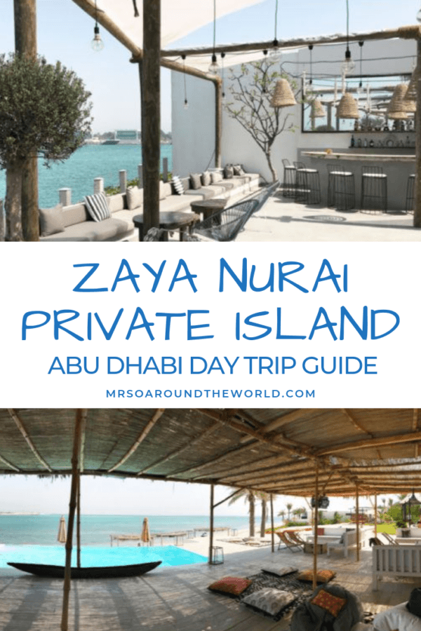 Zaya Nurai Private Island Abu Dhabi Day Pass Trip 1