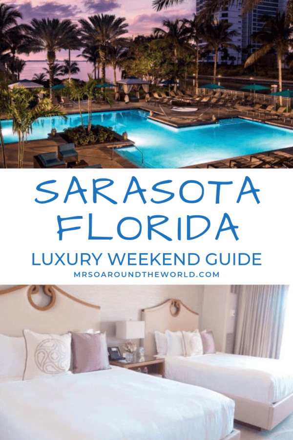 What to do in Sarasota Florida Ritz Carlton Sarasora best luxury hotel