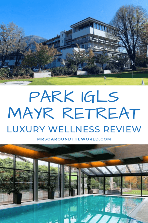 Park Igls Mayr Clinic Innsbruch Austria Retreat Wellness Review