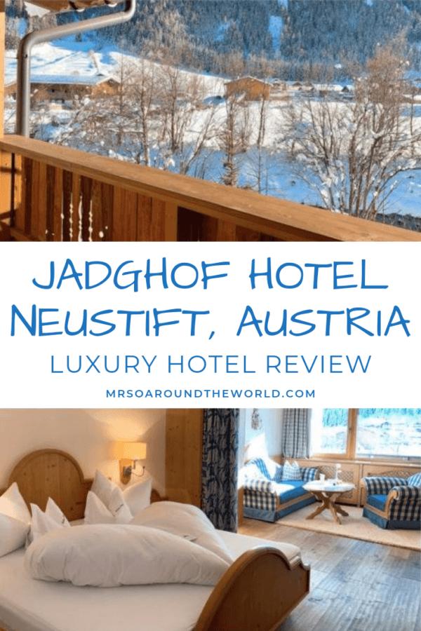 Jagdhof Austria Luxury Hotel Mountain Spa Stubai Glacier Review