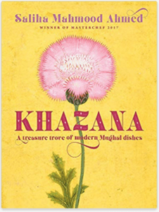 10 interesting, healthy, quick and easy cookbooks Khazana An Indo-Persian cookbook with recipes inspired by the Mughals Saliha Mahmood Ahmed masterchef uk