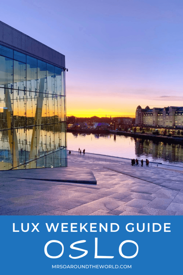Lux city break: a weekend in Oslo, Norway
