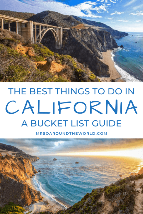 The Best Things to Do in California - A Bucket List Guide