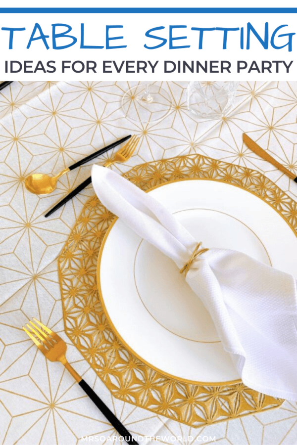Table Setting Ideas for Every Dinner Party